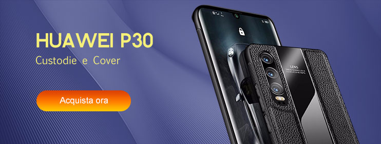 Custodie Huawei P30